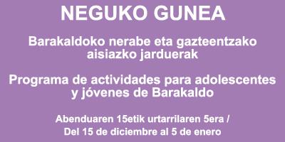 """Programa de actividades en Navidad """"Neguko Gunea"""""""