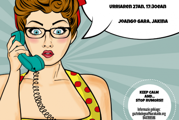 BARAKALDO PRESENTA… KEEP CALM AND STOP RUMORS!