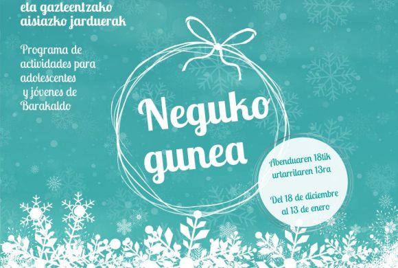 NEGUKO GUNEA: Programa de Navidad