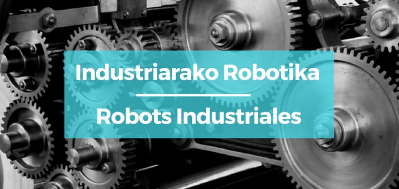 Industriarako Robotak Programatzeko Ikastaroa
