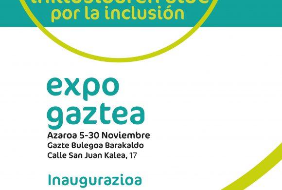 EXPO GAZTEA: BOTEZ BOTE POR LA INCLUSIÓN