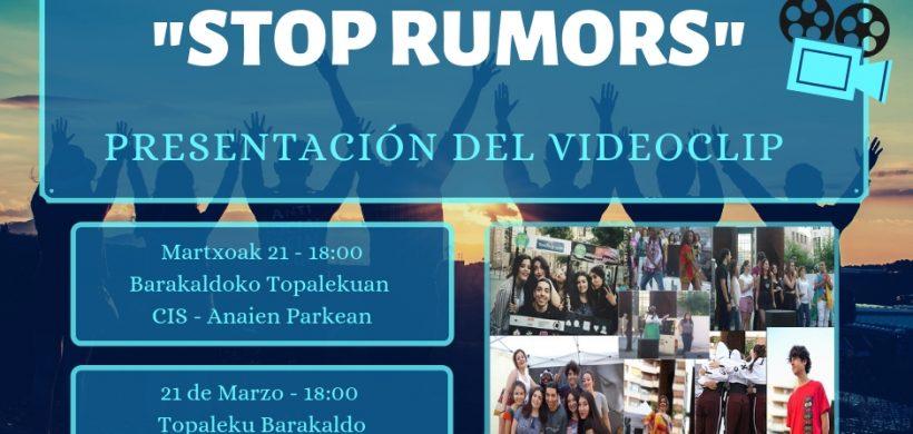 Presentación del Videoclip STOP RUMORS