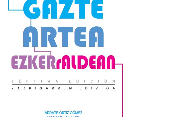 EXPO GAZTEA. VII. GAZTE ARTEA EZKERRALDEAN