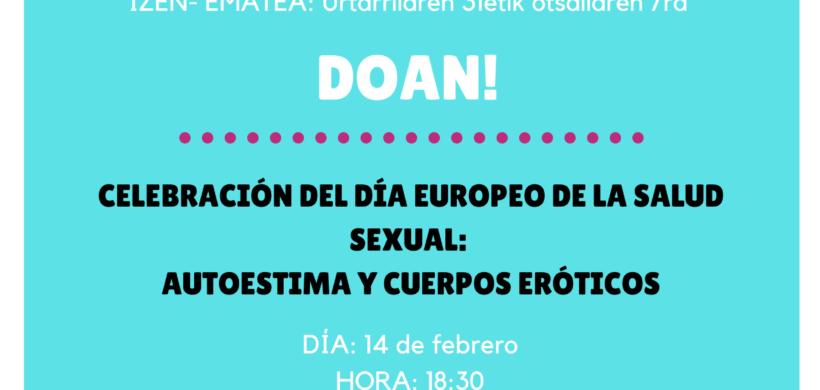 CELEBRACIÓN DEL DÍA EUROPEO DE LA SALUD SEXUAL: AUTOESTIMA Y CUERPOS ERÓTICOS