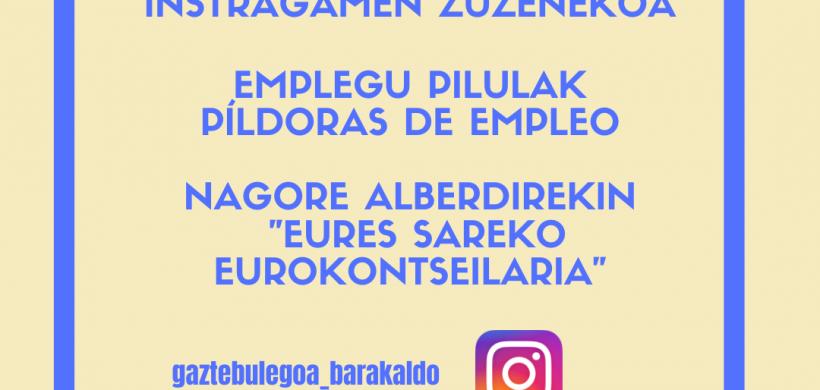 INSTAGRAMEKO ZUZENEKOAK: GAUR EURES SAREA AURKEZTUKO DUGU
