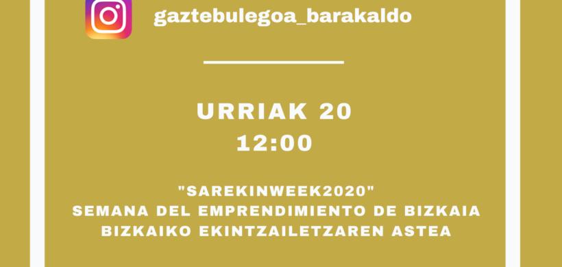 DIRECTOS DE INSTAGRAM: HOY «SAREKINWEEK 2020»