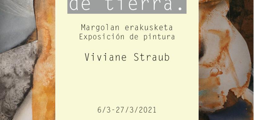 """EXPO GAZTEA: """"DE TIERRA"""""""